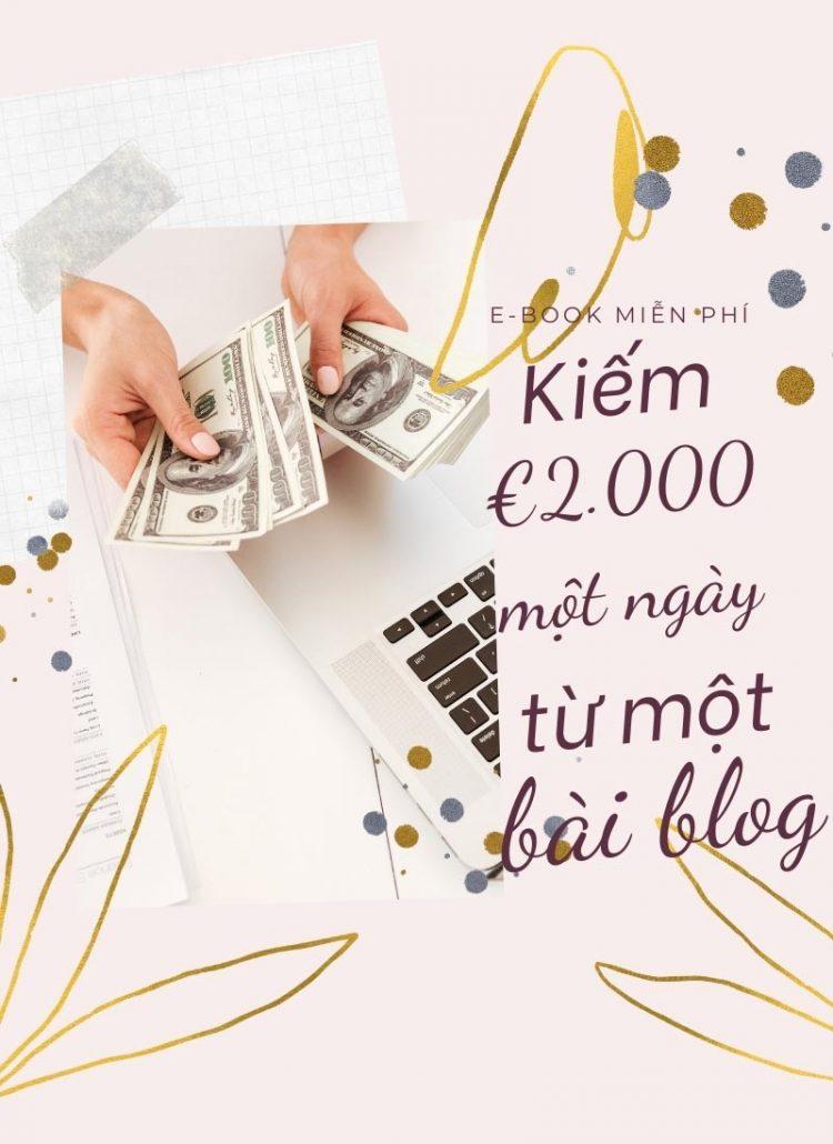 e-Book: Quyên đã kiếm €2000 trong một ngày chỉ với một bài blog như thế nào?